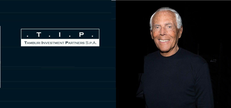 TIP sogna di fondare con Giorgio Armani il polo italiano del lusso