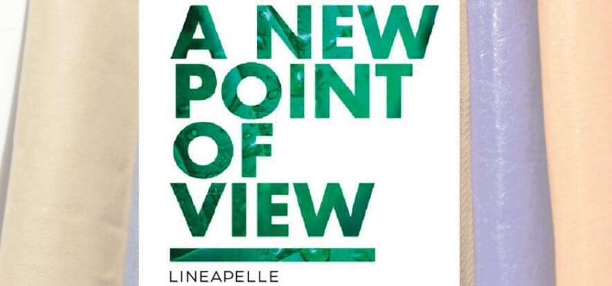 A New Point of View: Lineapelle challenges the market