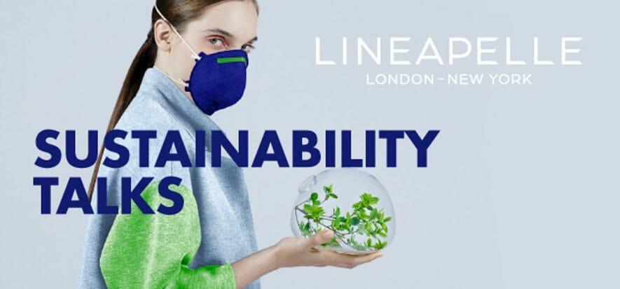 Lineapelle Sustainability Talks: dal 20 gennaio tutti connessi