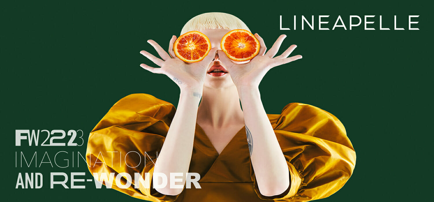 Lineapelle: winter 22/23 is an invitation to rediscover wonder
